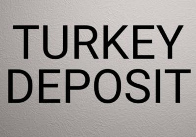 Turkey Deposit